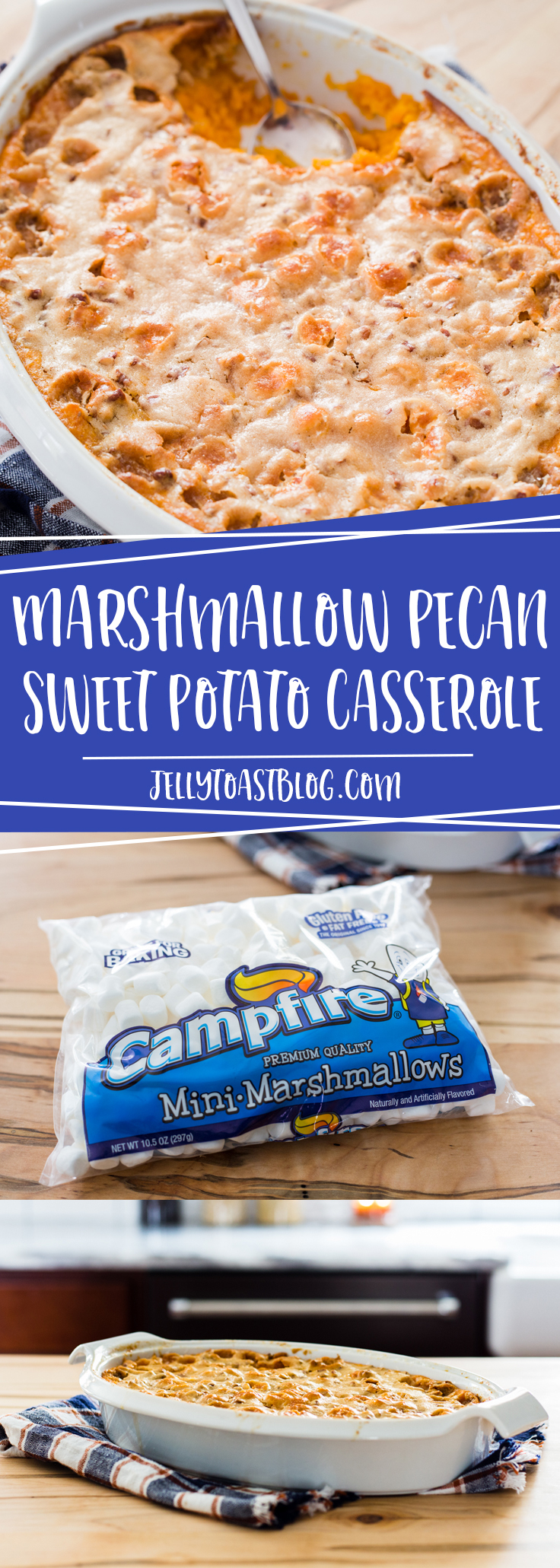 Marshmallow Pecan Sweet Potato Casserole from Jelly Toast jellytoastblog.com with Campfire Mini Marshmallows